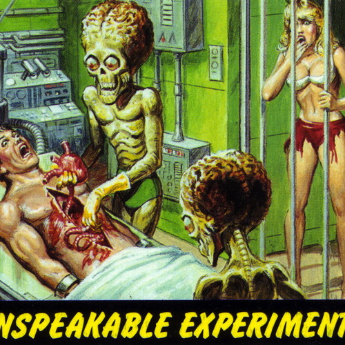 Unspeakable Experiments