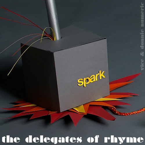 THE DELEGATES OF RHYME - Spark (RHYME SQUARE MIXTAPE EXCLUSIVE)