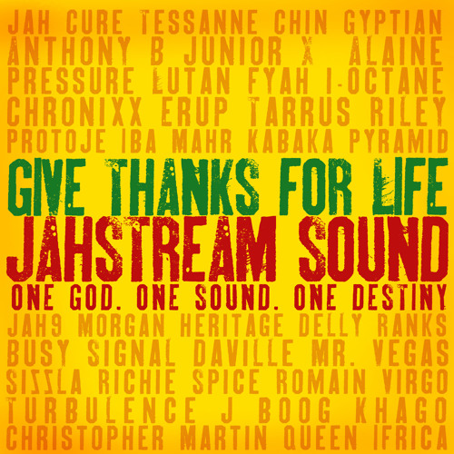 Jah Stream - Give thanks for life volume 10