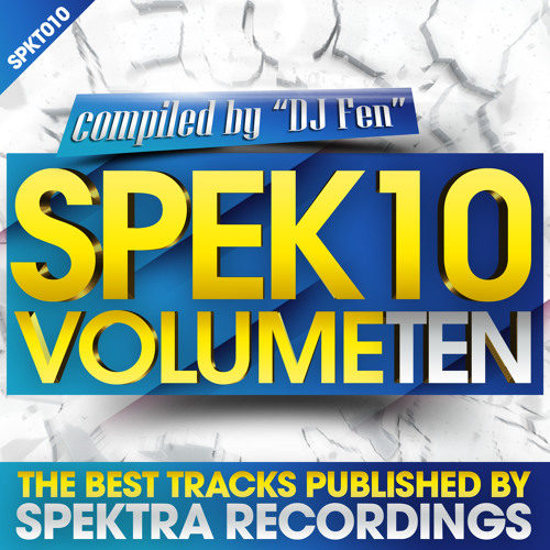 Spek10 Vol10 - Compiled & Mixed by DJ Fen * RE-UP