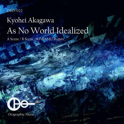 Kyohei Akagawa - As No World Idealized (B Scene) [Preview]