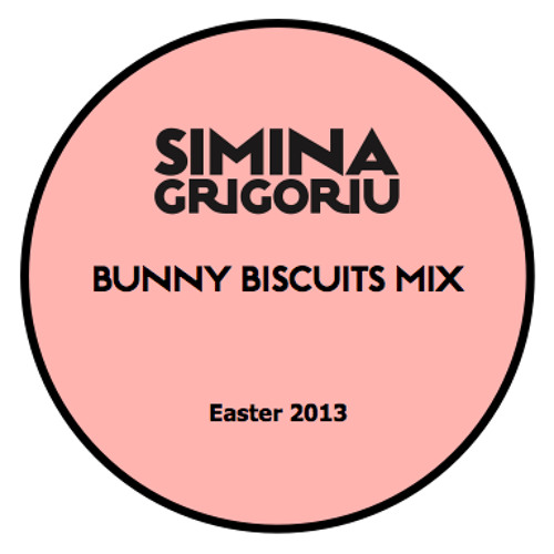 Simina Grigoriu - BUNNY BISCUITS Mix