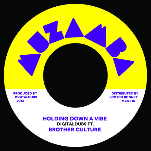 MZB710 A Digitaldubs ft Brother Culture - Holding down a vibe