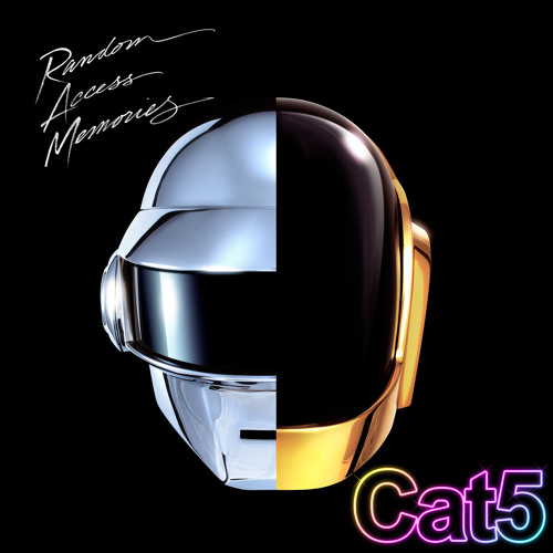 Daft Punk - Get Lucky (Cat5 Edit) - Random Access Memories -