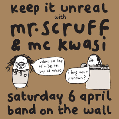 Mr Scruff DJ Mix with MC Kwasi, Band on the Wall, Manchester, Sat 6th April 2013