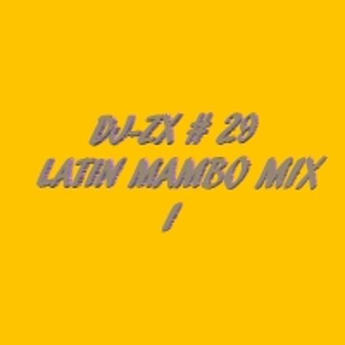 DJ-ZX # 29 LATIN MAMBO MIX I