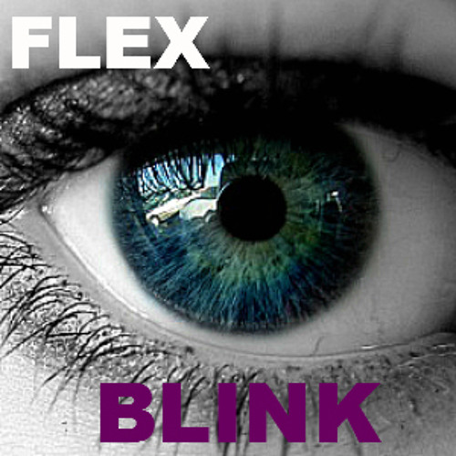 FLEX - Blink