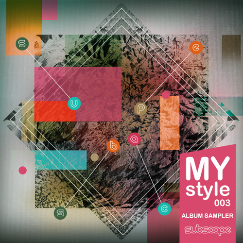 Subscape - MyStyle 003 Album Sampler