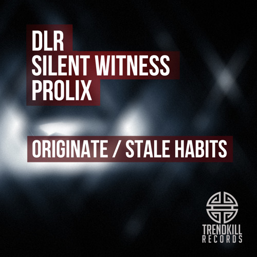 SILENT WITNESS & PROLIX - STALE HABITS