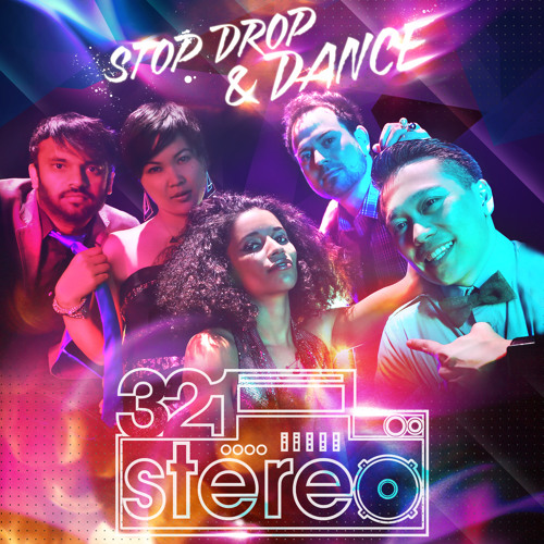 321 Stereo - Stop, Drop & DANCE! - Tell Me