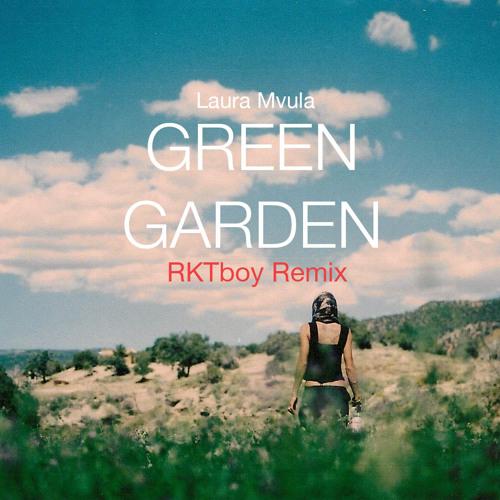 Laura Mvula 'Green Garden' (RKTboy Remix)