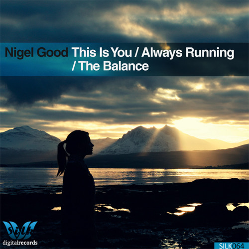 Nigel Good feat. Sarah Clark - Always Running [Silk Digital]