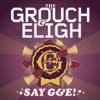The Grouch & Eligh - Say G&E!