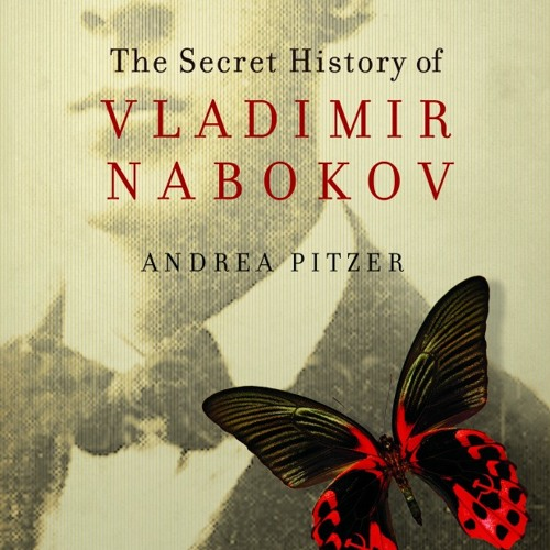 "Author Andrea Pitzer reads from ""The Secret History of Vladimir Nabokov"""