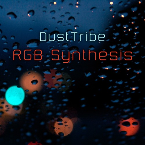 DustTribe-R.G.B.Synthesis