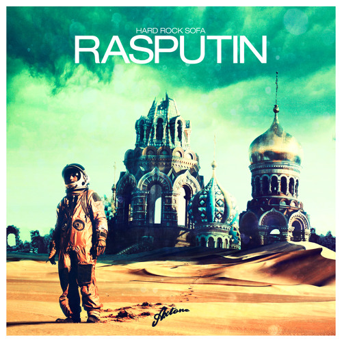 Hard Rock Sofa - Rasputin (Original Mix) / Axtone
