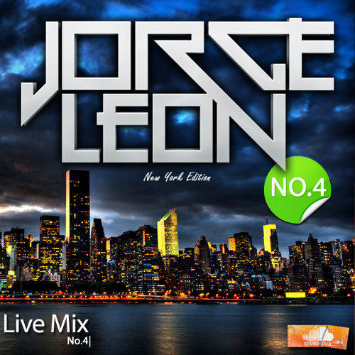 Jorge Leon - Live Mix No.4 (New York Edition)