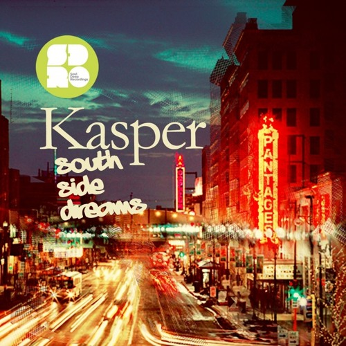 Kasper & Kasio - Give In - South Side Dreams EP - Soul Deep Recordings