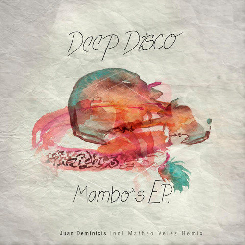 [DDM060]Juan Deminicis - Fuck yourself (Matheo Velez Remix)
