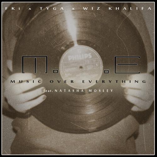 1st X Tyga X Wiz Khalifa - MOE feat. Natasha Mosley