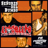 Download Rolling Stones - Paint it black - EL CREEPO - Señores del Bumso - 2013 Mp3
