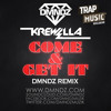 Come And Get It by Krewella (DMNDZ Remix)