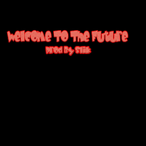Welcome To The Future Prod by Slik