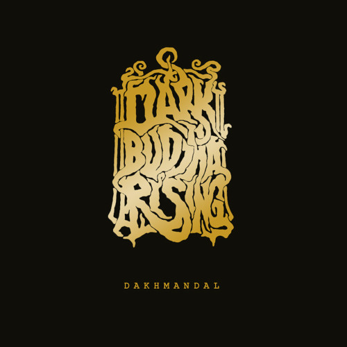 Dark Buddha Rising: N