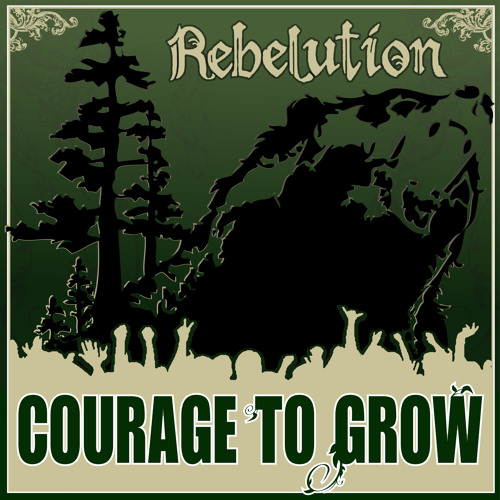 Courage to Grow