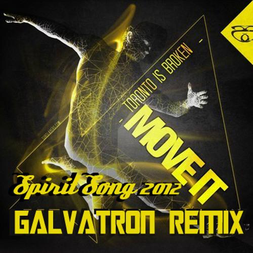 Toronto Is Broken - Spirit Song 2012 (Galvatron Remix)