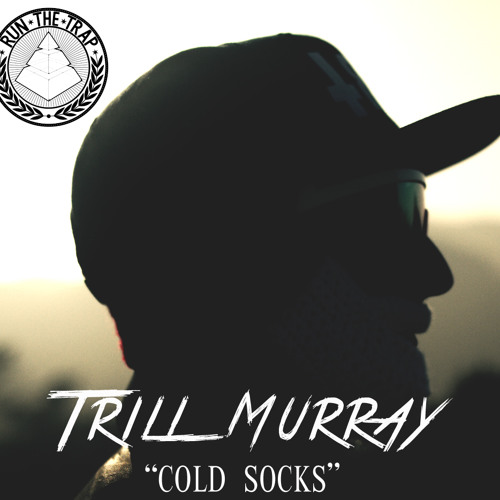 TRiLL MURRAY - COLD SOCKS