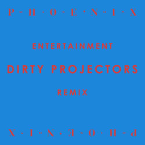 Entertainment - Dirty Projectors Remix
