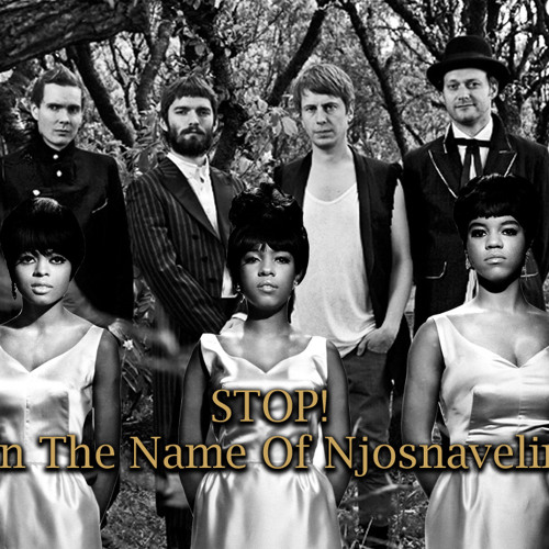Stop! In The Name Of Njosnavelin (Supremes/Sigour Ros)