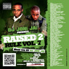 Raised 2 Rule vol 7