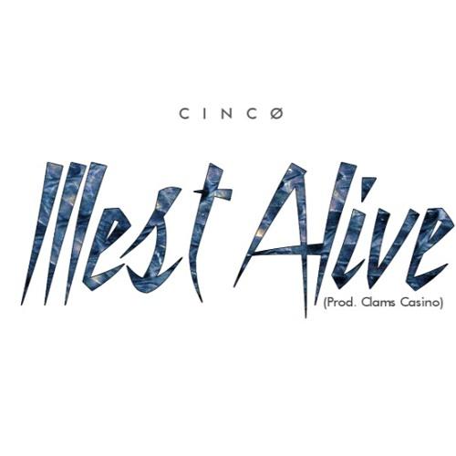 CINCØ - Illest Alive