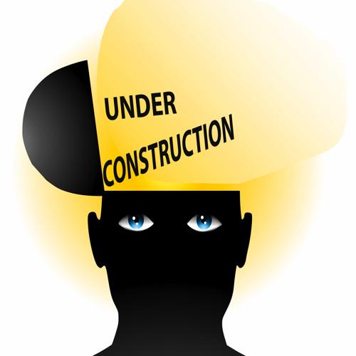 I AM UNDER CONSTRUCTION