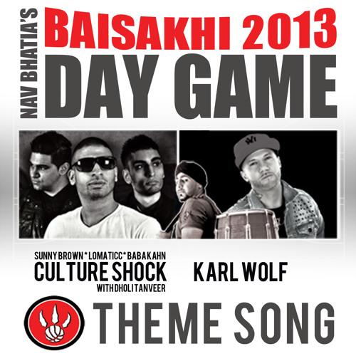 Culture Shock - Karl wolf - Dholi Tanveer - Baisakhi Raptors theme song