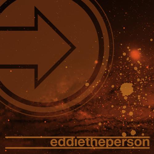 EddiEthePersoN EP (WIP)