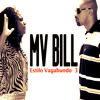 "MV Bill - ""Estilo Vagabundo 3"" part. Kamila CDD"