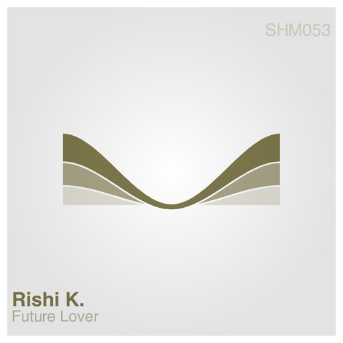 Rishi K. - What I want to say (Juan Lombardo Remix)