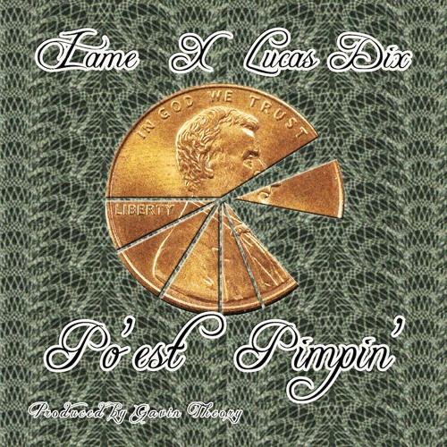 IAME x Lucas Dix - Po'est Pimpin'