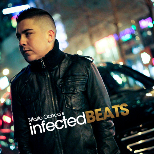 IBP047 - Mario Ochoa's Infected Beats Episode 47 + Ant Brooks Guest Mix
