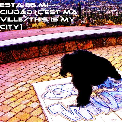 Esta es mi ciudad (C'est ma ville/This is my city) mp3