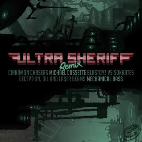 Ultra Sheriff  - Deception, Oil & Laser Beams Michael Cassette Remix