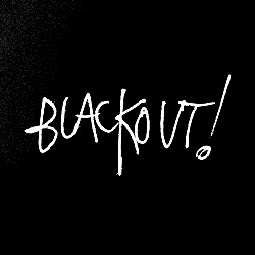 Music from Blackout!
