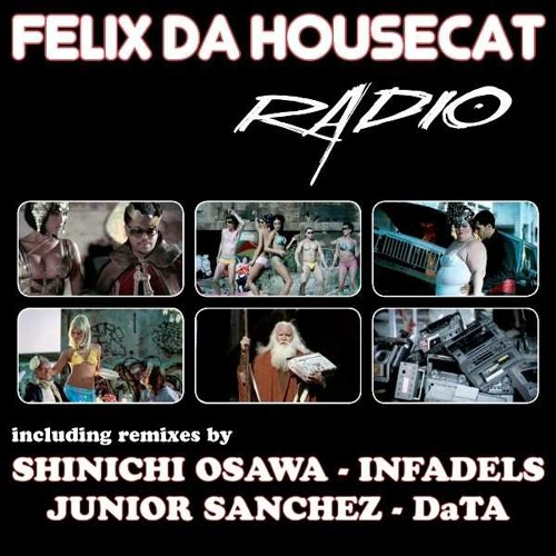 Felix Da Housecat - Radio (DATA remix)