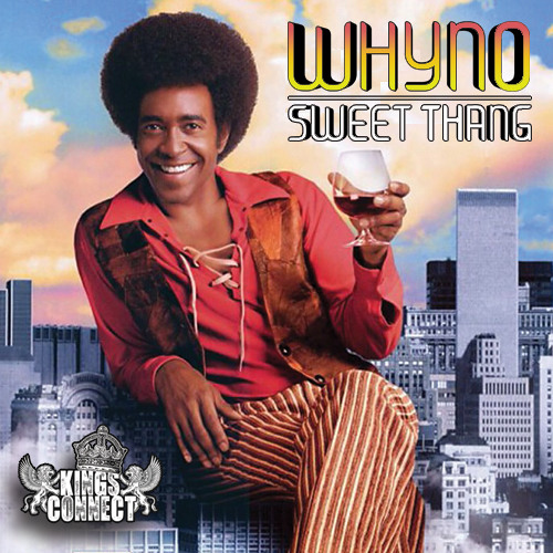 Whyno - Sweet Thang [**FREE DOWNLOAD**]