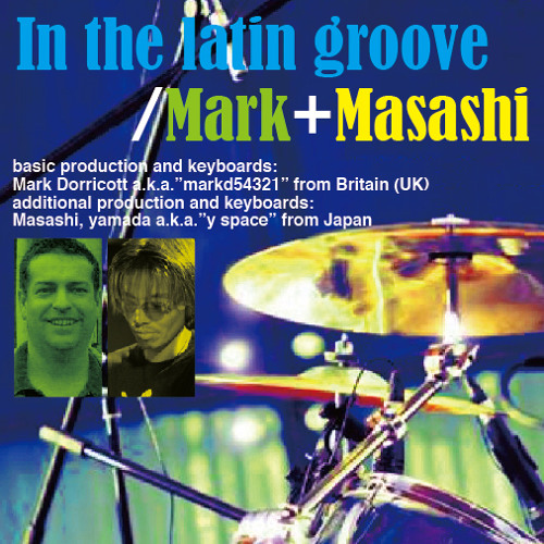 Mark+Masashi/in the latin groove