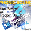 PHONIC SOUND Mikel Romero Feat. Trooper Da don