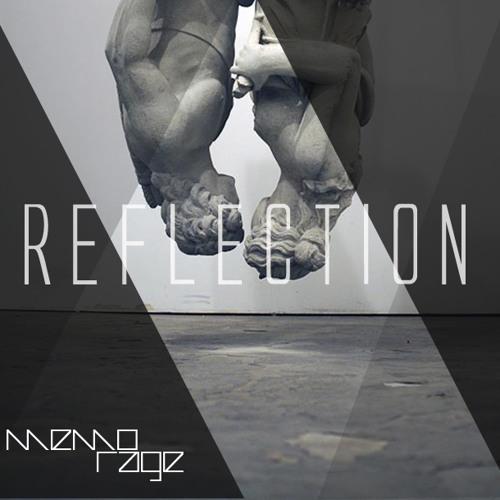 Reflection (Original Mix) First Teaser - Memo Rage